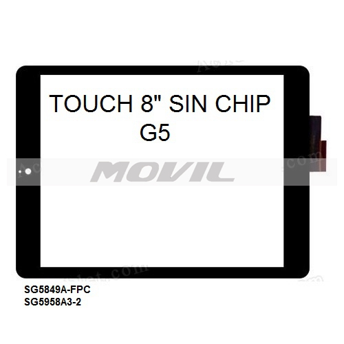 Touch tactil para tablet flex 8 inch SIN CHIP G5 SG5849A-FPC SG5958A3-2